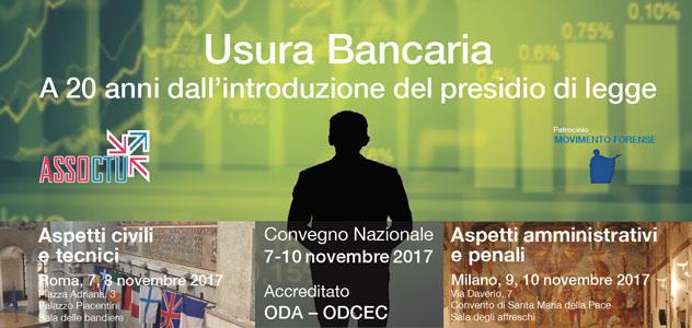 Usura Bancaria. A 20 anni dall'introduzione del presidio di legge. Convegno Nazionale 7-10 novembre 2017