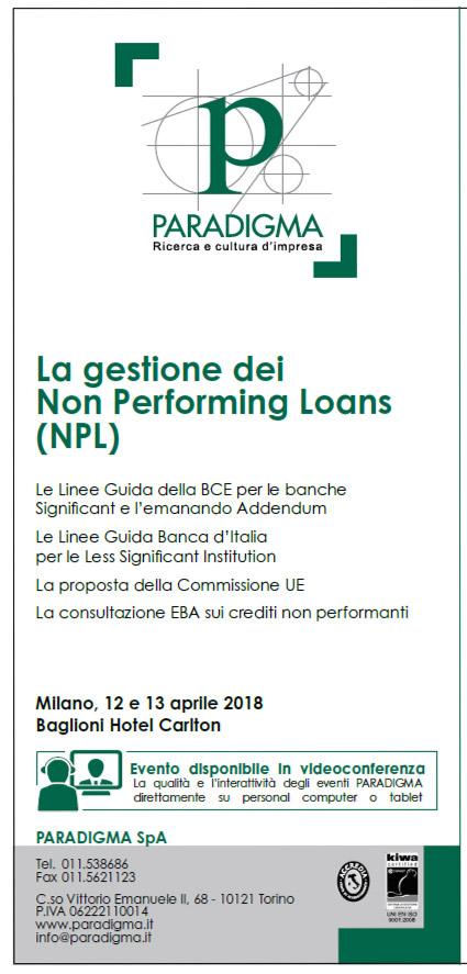 La gestione dei Non Performing Loans (NPL). Milano 12 e 13 aprile.